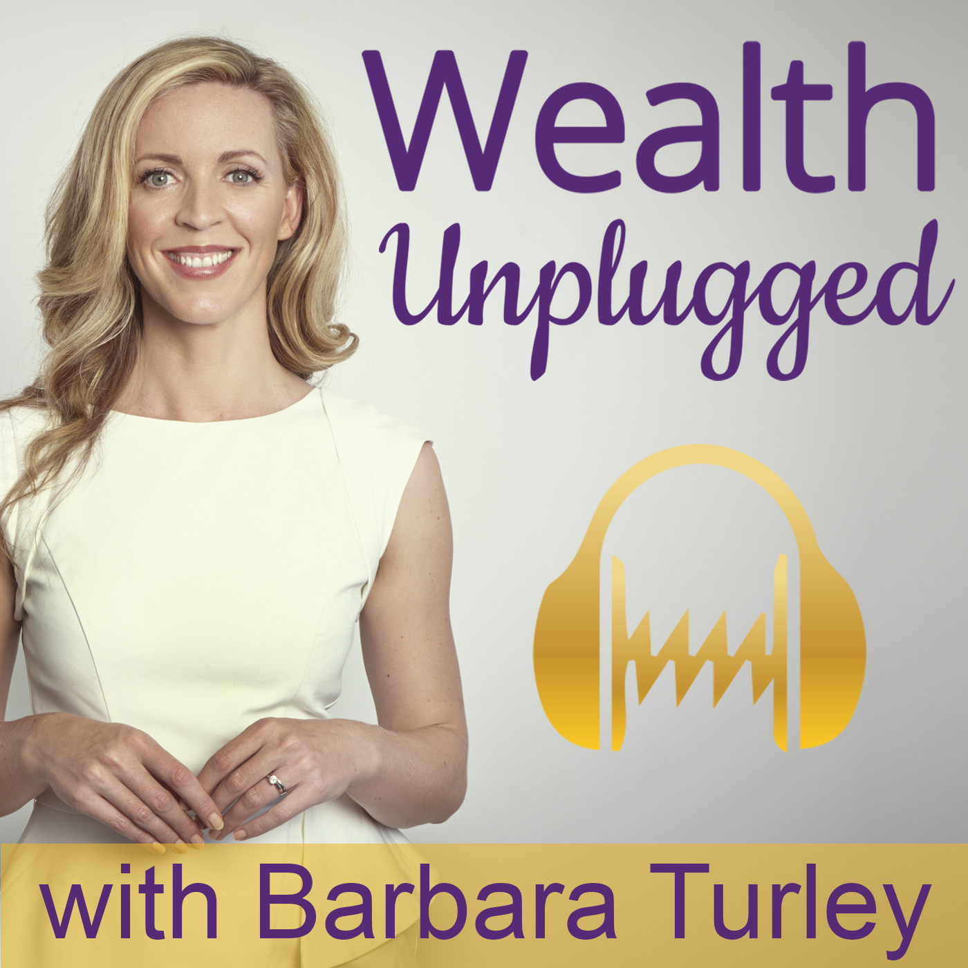 Wealth Unplugged