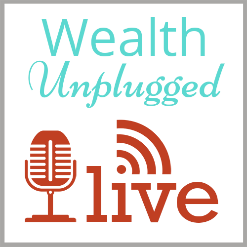 Wealth Unplugged Live Q&A
