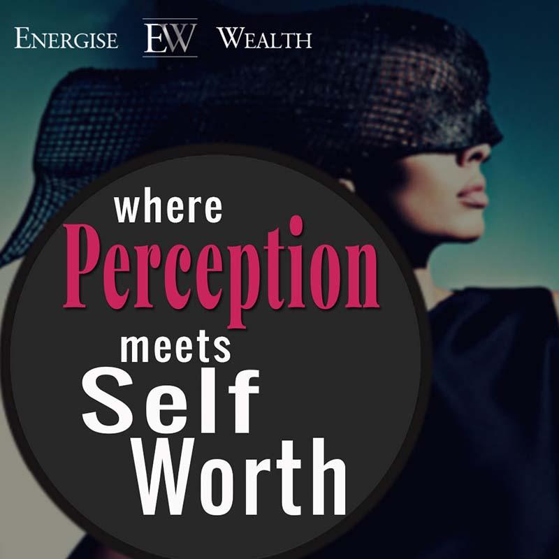 perception meets self-worth